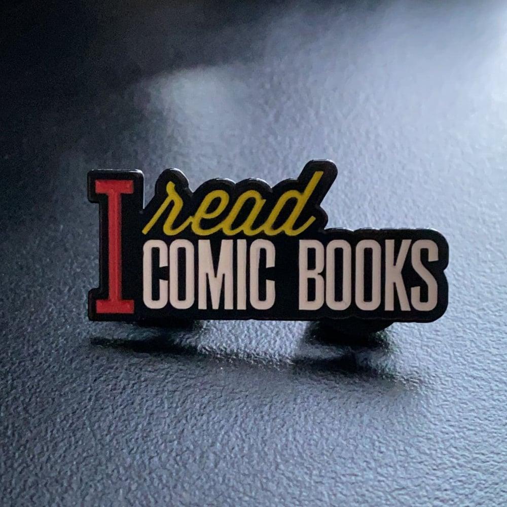 Image of I Read Comic Books Pin