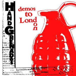 Image of HAND GRENADES Demos To London 12""