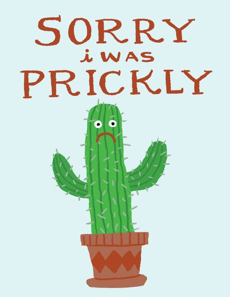 Image of Sorry I was Prickly Card