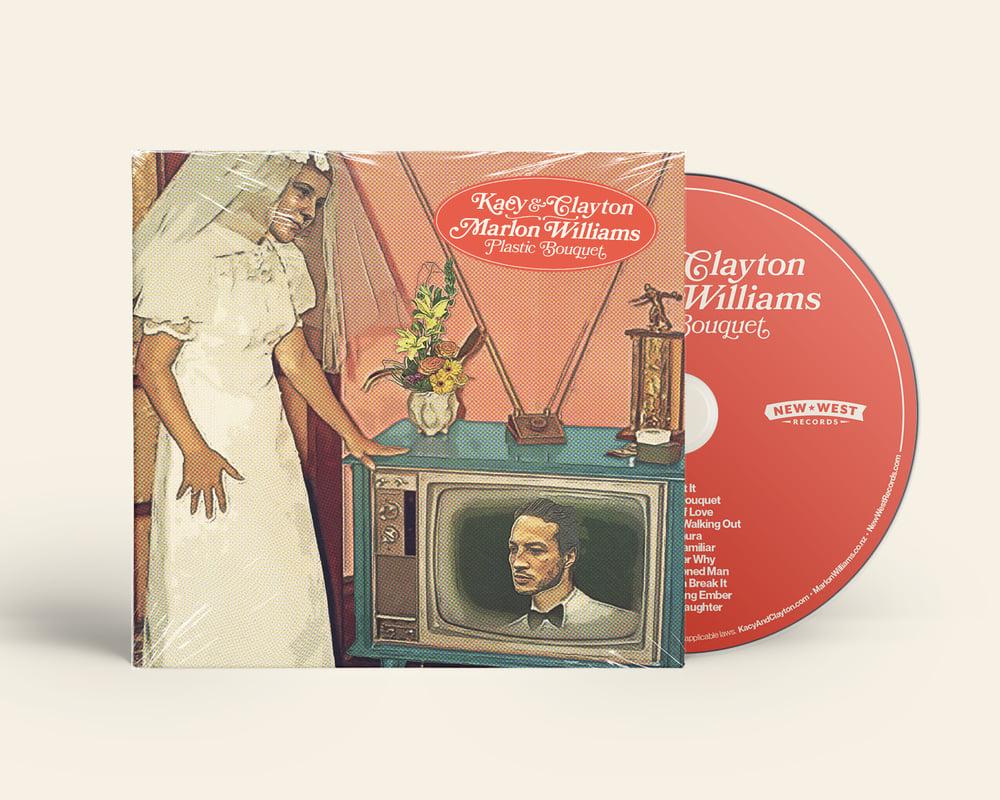Kacy & Clayton and Marlon Williams  - Plastic Bouquet CD