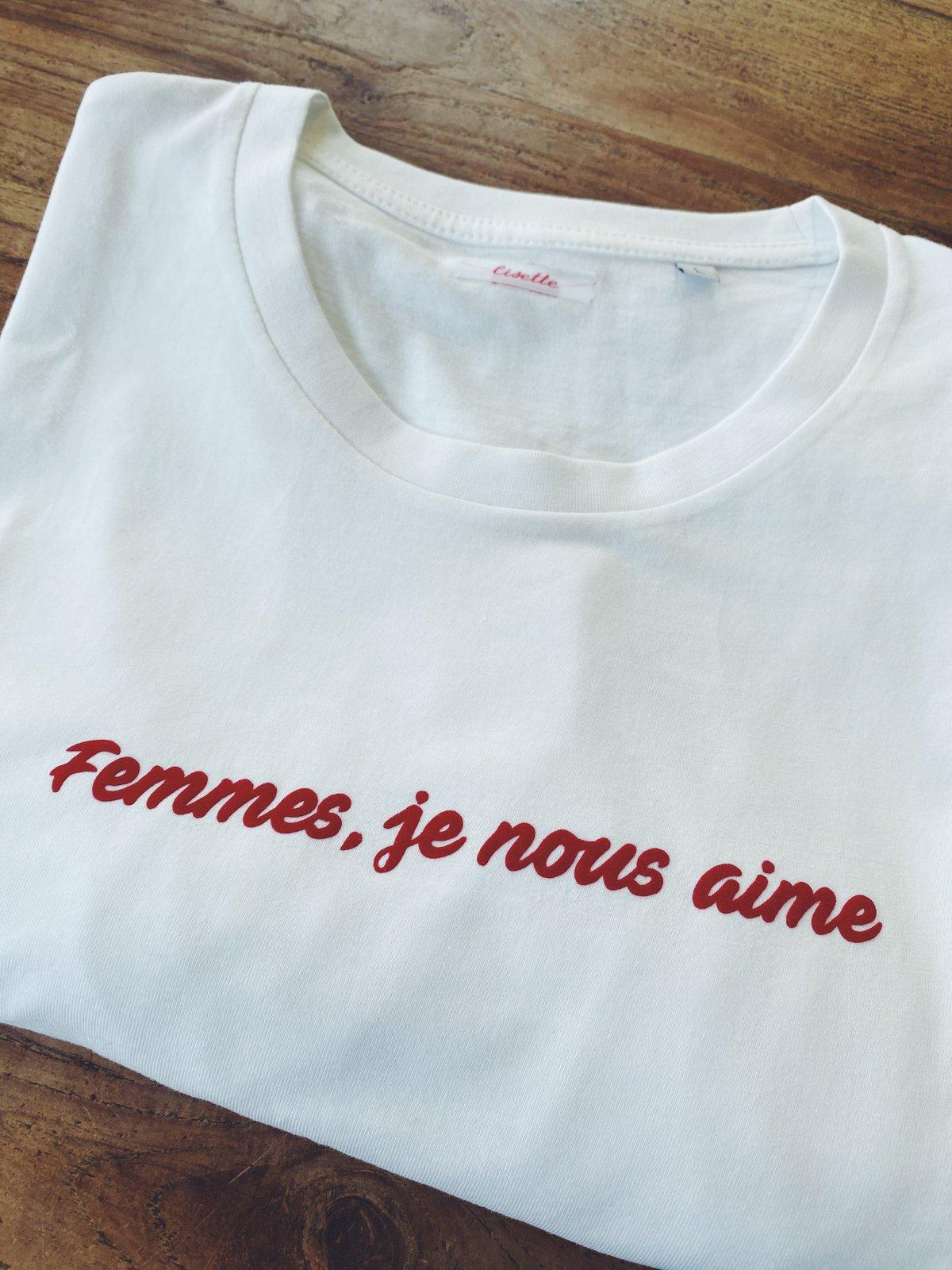 Image of Tee Shirt Femmes je nous aime 🥰