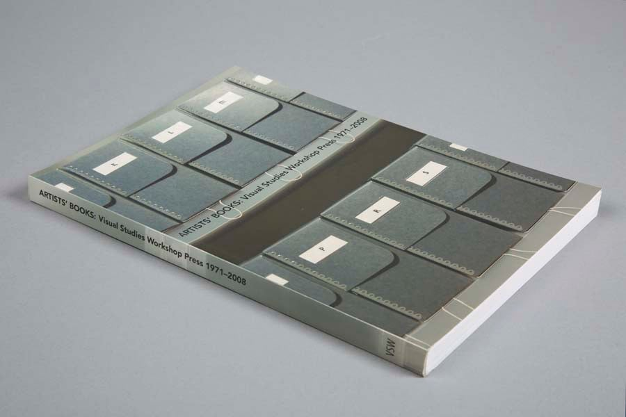 Artists' Books: Visual Studies Workshop Press 1971-2008