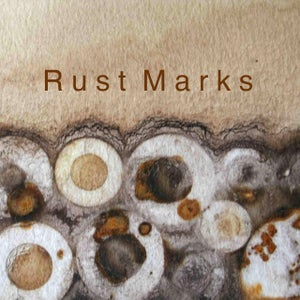 Image of Rust Marks - Online workshop starts 23 April