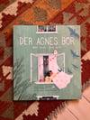 «Der Agnes bor», signed copy. Paperback.