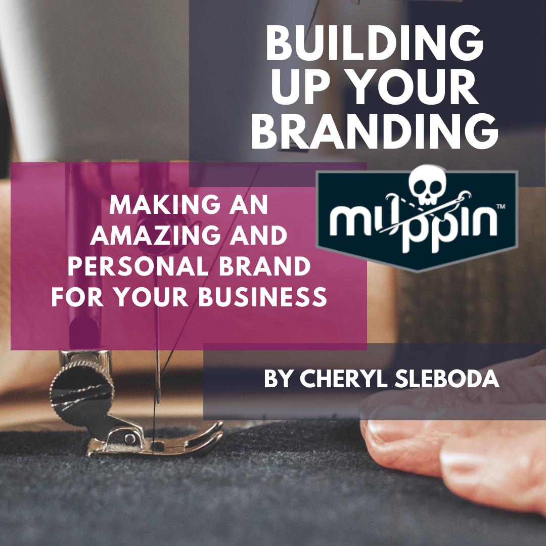 Building Up Your Branding ONLINE CLASS!