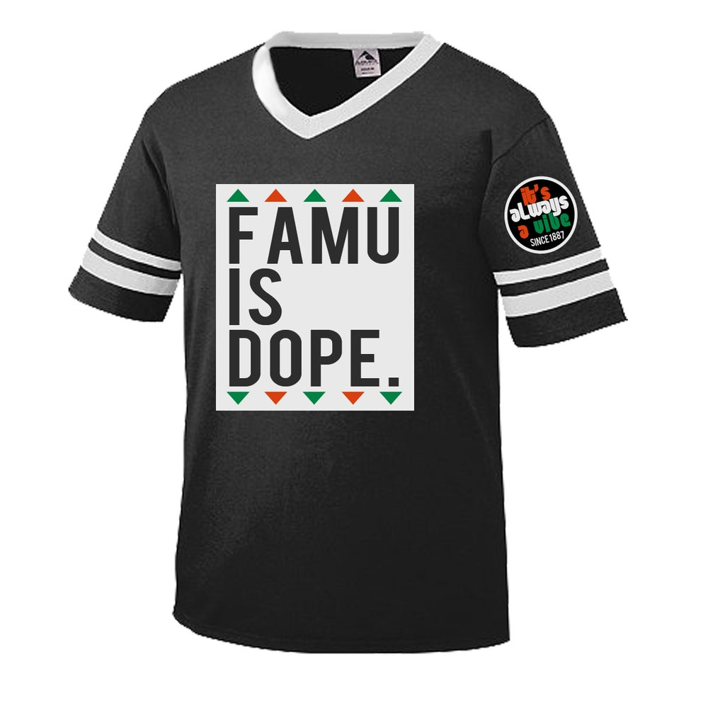 Image of FAMU IS DOPE 1.0  [RESTOCK]