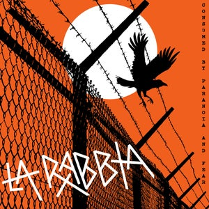 Image of La Rabbia - Consumed By Paranoia And Fear LP