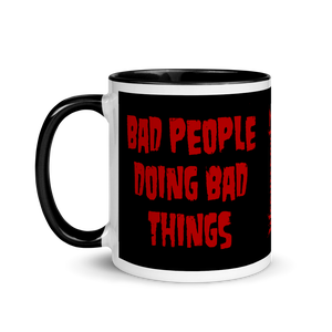 "Image of W13 ""BAD PEOPLE DOING BAD THINGS"" - MUG"