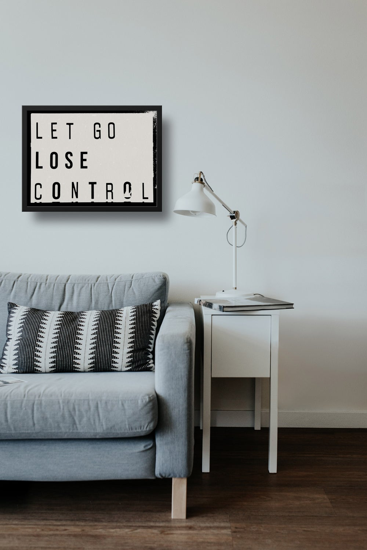 Let Go Lose Control Lightbox Quote