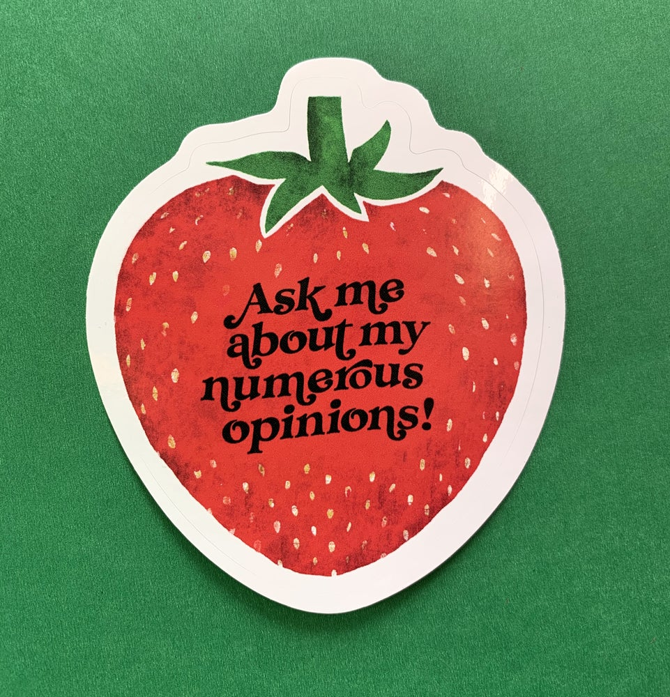 Image of Ask Me About My Numerous Opinions-weatherproof sticker