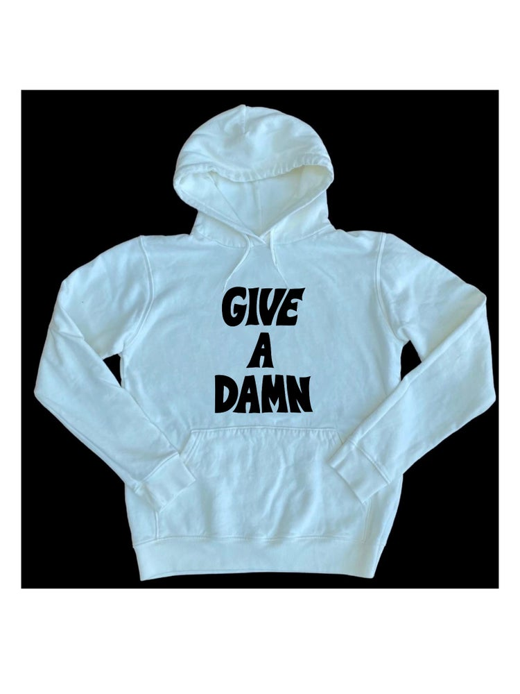 Image of GIVE A DAMN HOODIE