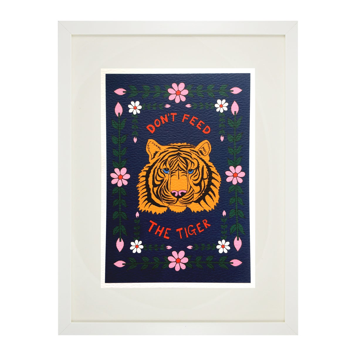 Don't Feed The Tiger A5 Print
