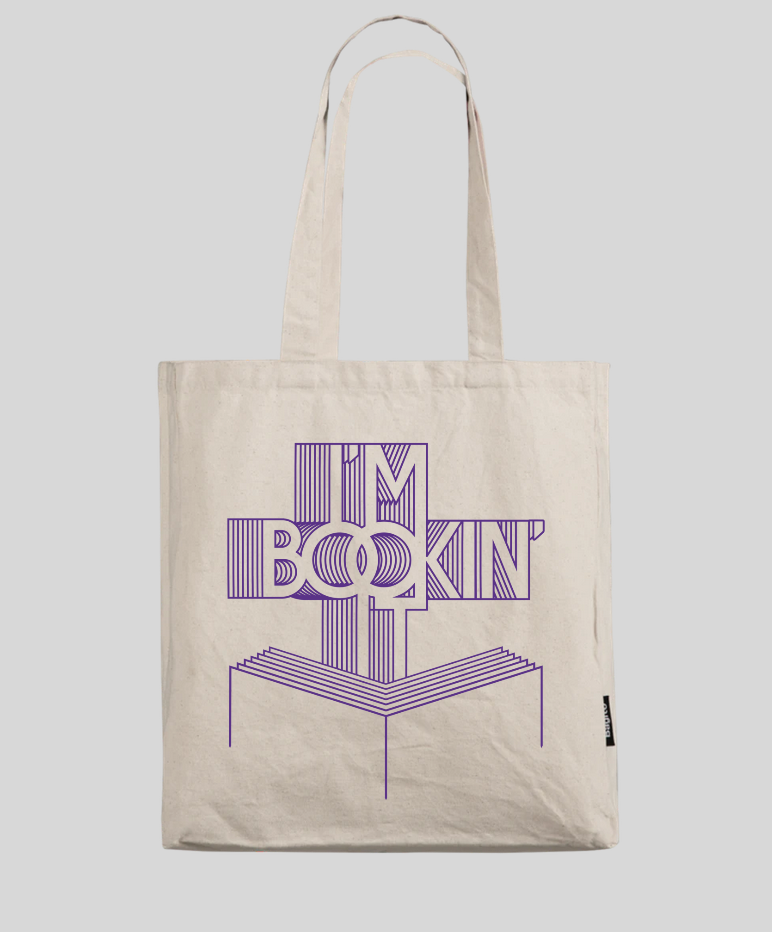 Image of I'm Bookin' It Tote