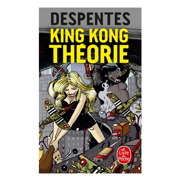 Image of KING KONG THÉORIE, VIRGINIE DESPENTES