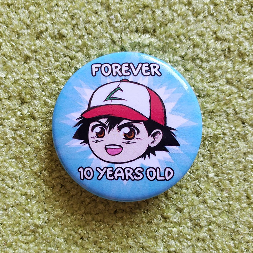 Forever 10 Years Old Button