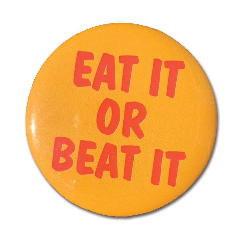 Image of Eat It Button