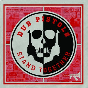 Image of Dub Pistols - Stand Together ft. Rhoda Dakar