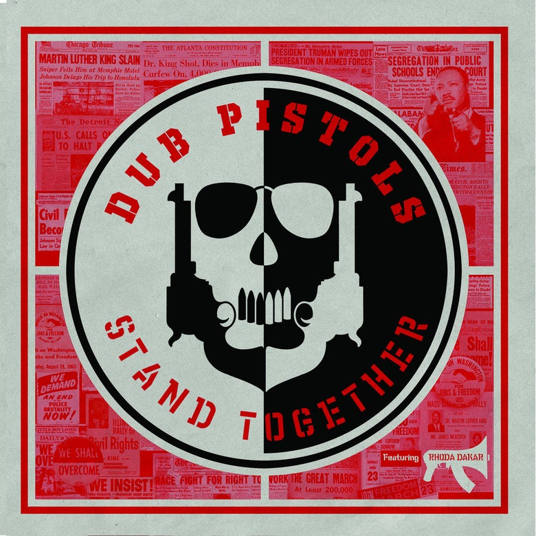 Image of Pre-Order: Dub Pistols - Stand Together ft. Rhoda Dakar