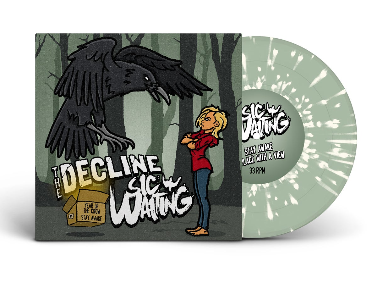 The Decline / Sic Waiting - Year Of The Crow / Stay Awake