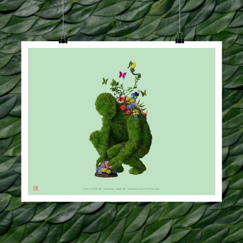 Image of Fine Art Print - I Cultivate My Garden And My Garden Cultivates Me