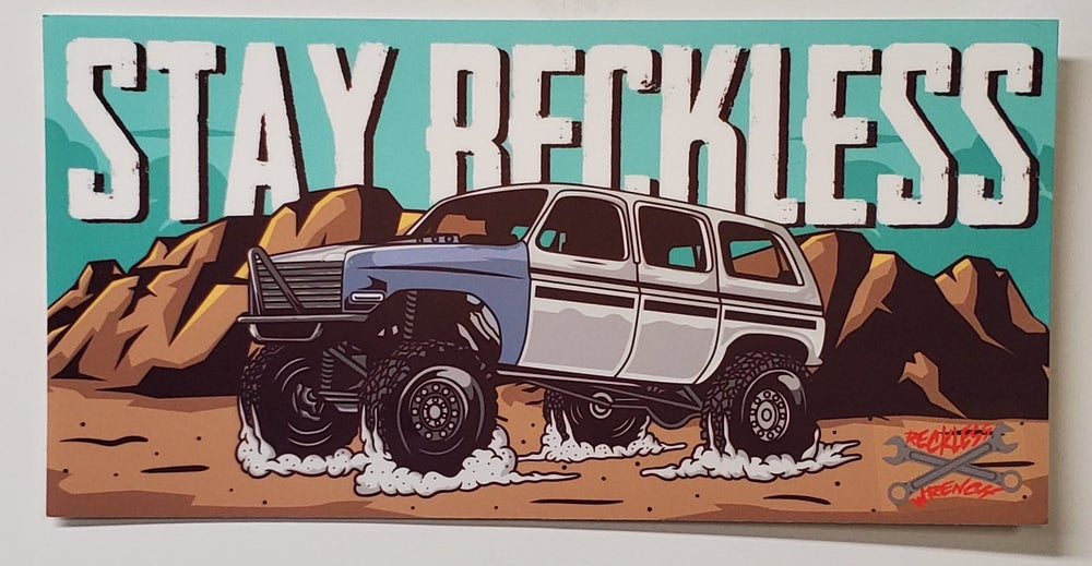 Image of Stay Reckless Bumper Sticker