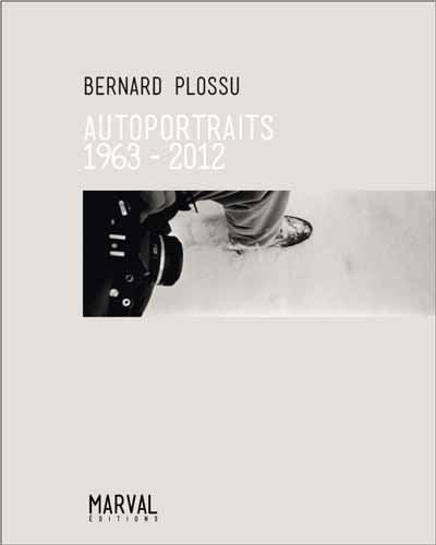 Image of Autoportraits, 1963-2012  de Bernard Plossu