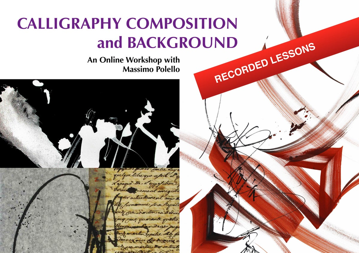 CALLIGRAPHY COMPOSITION and BACKGROUND > RECORDED LESSON