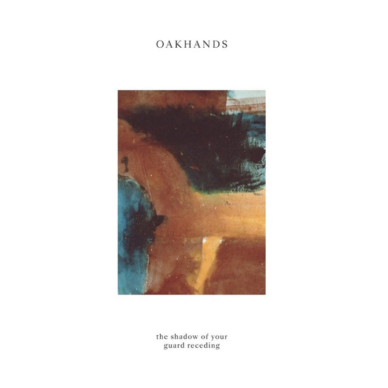 Image of Oakhands 'The Shadow of Your Guard Receding' 12""