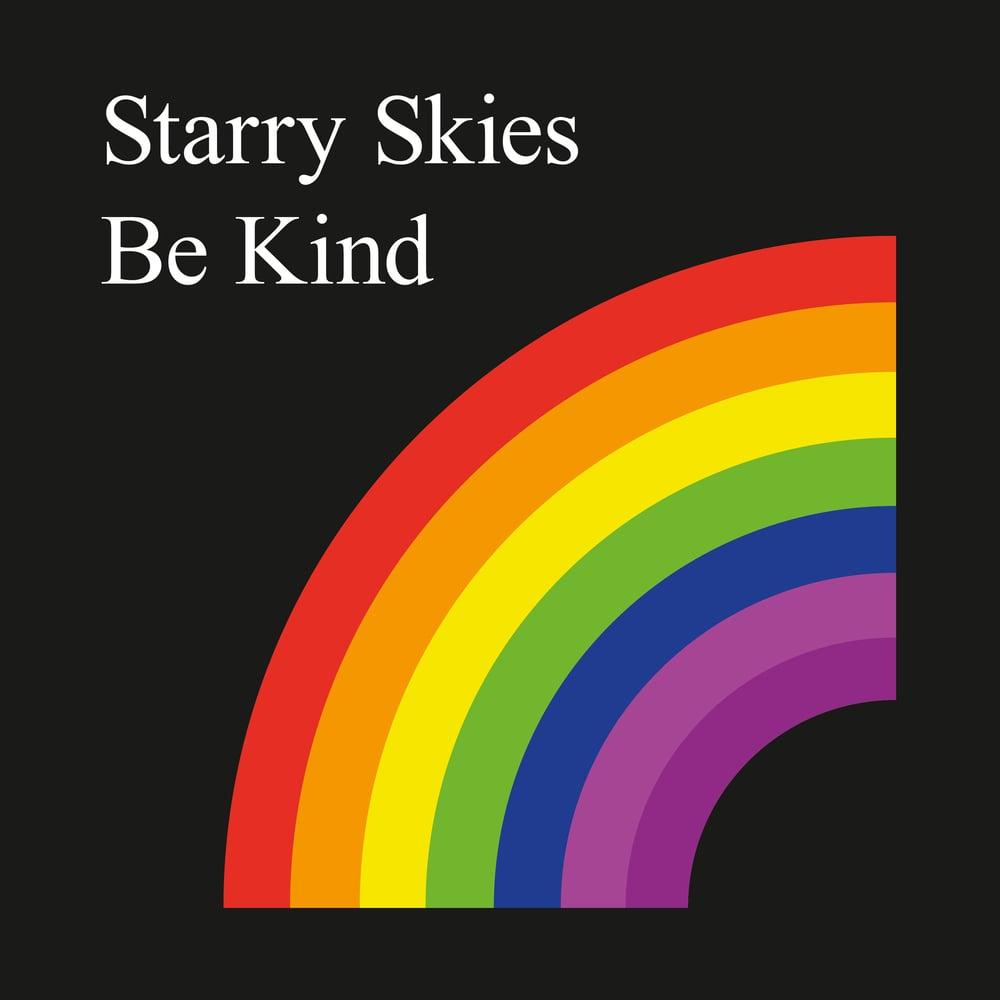 Starry Skies - Be Kind - Vinyl