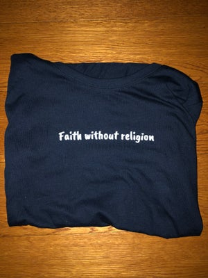 Image of Faith Without Religion Tee