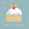 10 Christmas Cards - Oh Bring Us Some Figgy Pudding