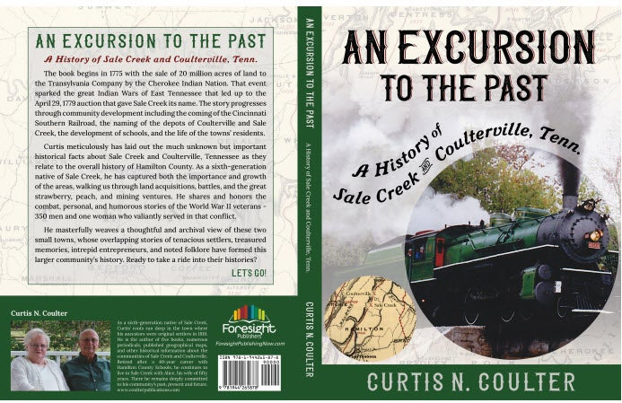 An Excursion To The Past - A History of Sale Creek and Coulterville, TN