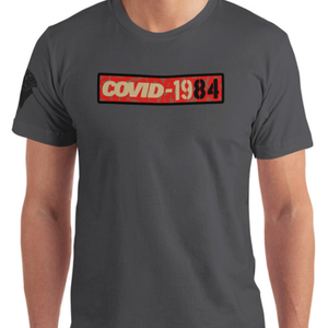Image of COVID-1984 // SHIRT