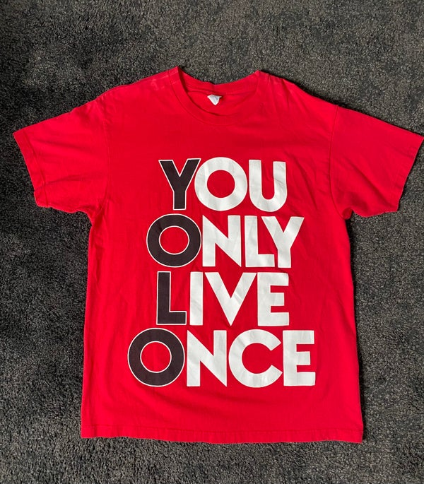 Image of YOLO // YOU ONLY LIVE ONCE SHIRT