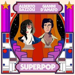 Image of Alberto Bazzoli & Gianni D'Amato - Superpop