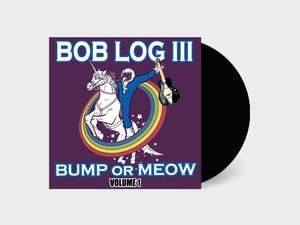 Bob Log III - Bump Or Meow Volume 1 (IMP022)