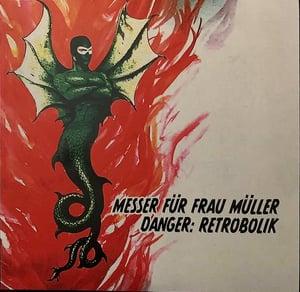 Image of LP. Messer Fur Frau Muller : Danger Retrobolik.   (Pre-Messer Chups).