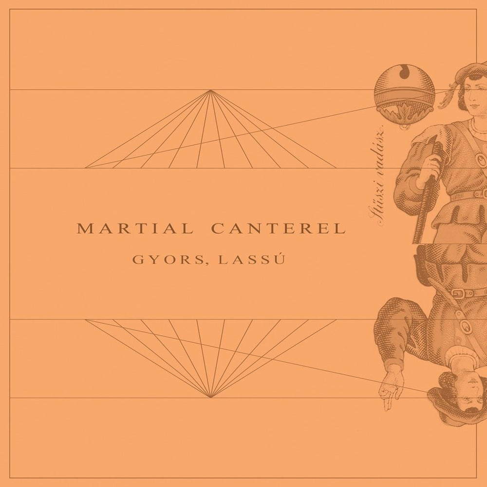 Image of MARTIAL CANTEREL - Gyors, Lassú LP