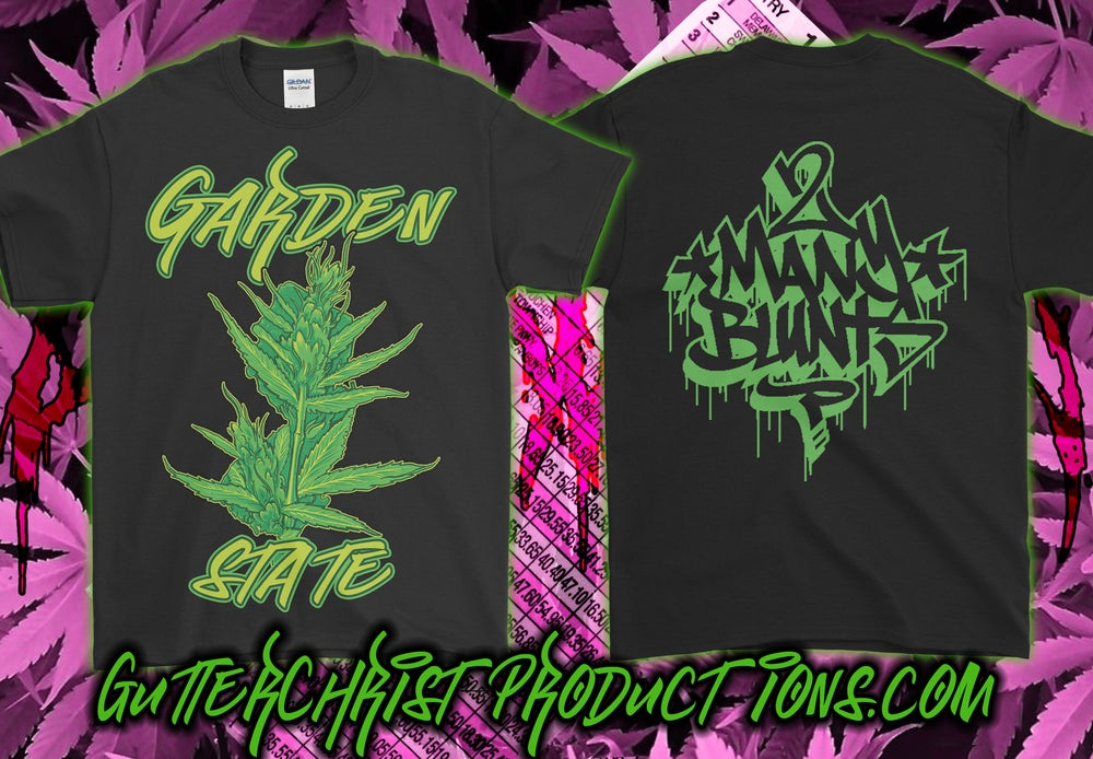 Image of 2 MANY BLUNTS GARDEN STATE T SHIRT (IN STOCK)
