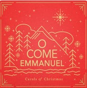Image of O Come Emmanuel: Carols of Christmas CD