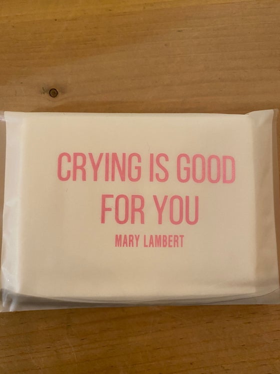 Image of Crying is Good for You Tissues