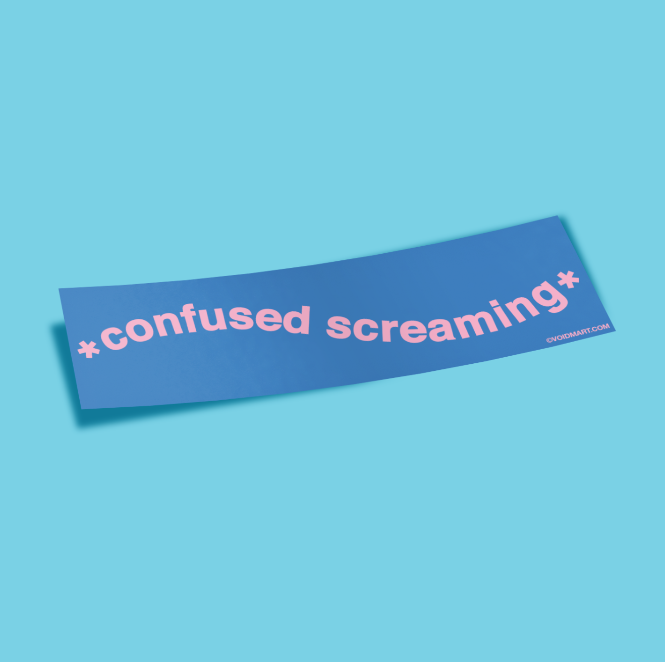 Image of *Confused Screaming* Bumper Sticker