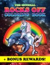 ROCKS OFF COLORING BOOK - COLOR ALONG WITH A REAL LIVE UNICORN