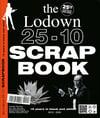 The Lodown 25-10 Scrapbook