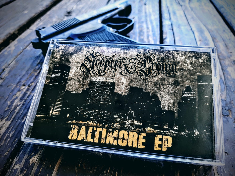 Image of Scepter & Crown - Baltimore EP (Cassette)