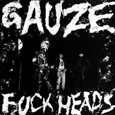 Image of GAUZE - Fuck Heads (1st album) LP