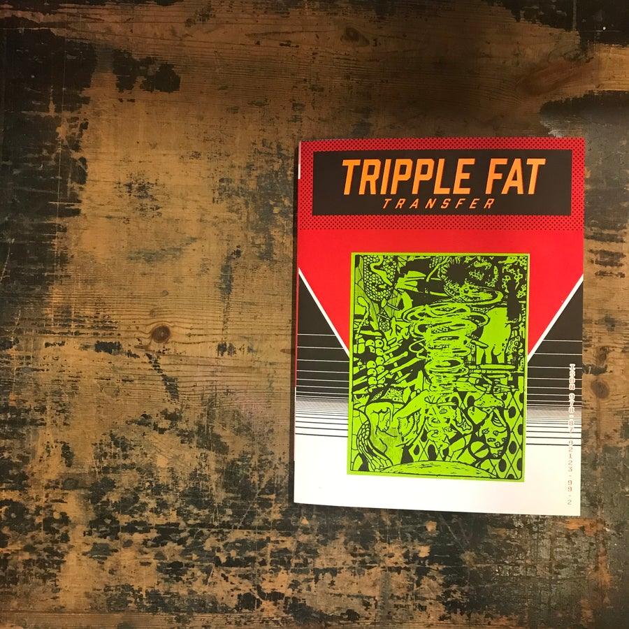 Image of TRIPPLE FAT TRANSFER—book