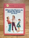 Otherwise Known as Sheila the Great (Fudge #2) by Judy Blume