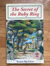 The Secret of the Ruby Ring (The Ruby Ring #1) by Yvonne MacGrory