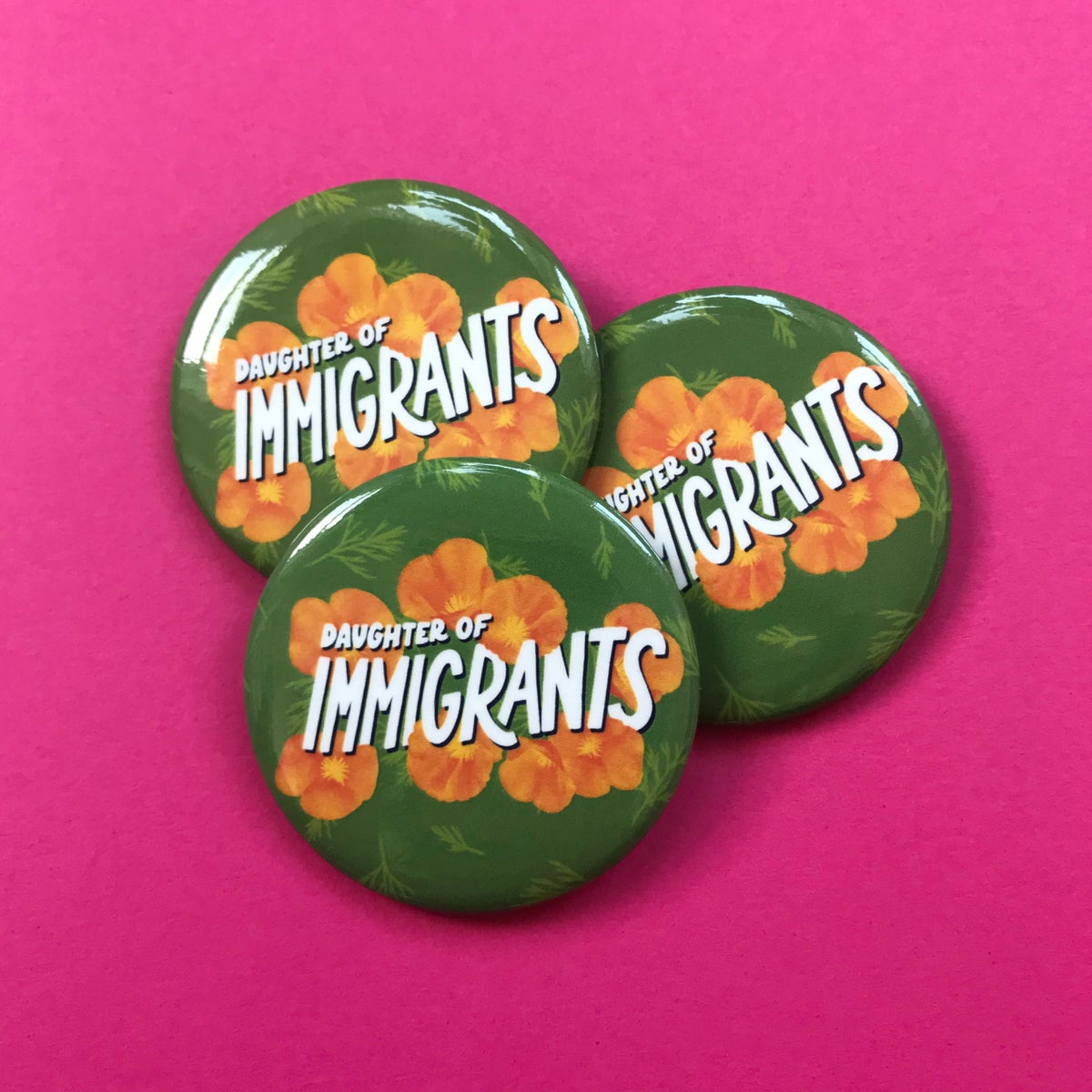 Image of Daughter of Immigrants Button
